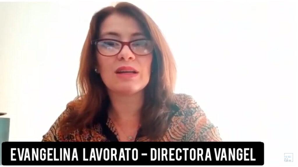Evangelina Lavorato – Directora VANGEL